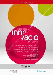 Cover for La dinàmica empresarial de la demarcació de Tarragona: creació i tancament d'empreses durant el període 1994-2009