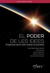 Cover for El poder de les idees. Impactes de la URV sobre la societat