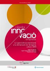 Cover for La supervivència empresarial a la demarcació de Tarragona cohort 1999