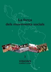 Cover for La força dels moviments socials: Visions d'Amèrica Llatina
