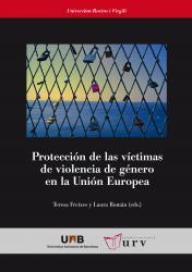Cover for Protección de las víctimas de violencia de género en la Unión Europea: Estudio preliminar de la Directiva 2011/99/UE sobre la orden europea de protección