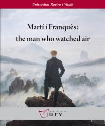 Cover for Martí i Franquès: the man who watched air