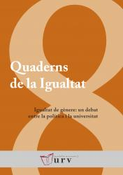 Cover for Igualtat de gènere: un debat entre la política i la universitat