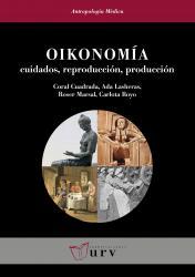Cover for Oikonomía: Cuidados, reproducción, producción