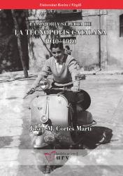 Cover for La majoria selecta de la tecnòpolis catalana, 1940-1980