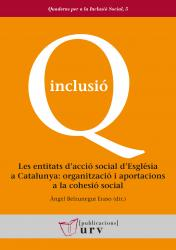 Cover for Les entitats d'acció social d'Església a Catalunya: organització i aportacions a la cohesió social