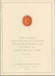 Cover for Investidura com a doctor honoris causa de l'Excm. Sr. Josep M. Bricall i Masip