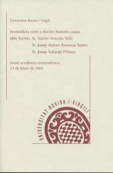 Cover for Investidura com a doctor honoris causa dels Excms. Sr. Xavier Amorós Solà, Sr. Josep Antoni Baixeras Sastre i Sr. Josep Subirats Piñana
