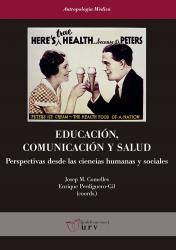 Cover for Educación, comunicación y salud: Perspectivas desde las ciencias humanas y sociales