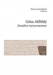 Cover for Géza Alföldy. Estudios tarraconenses
