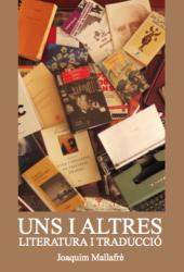 Cover for Uns i altres, literatura i traducció