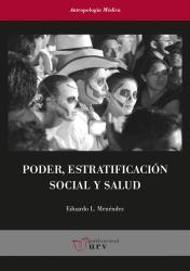 Poder, estratificación social y salud