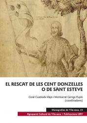 Cover for El rescat de les cent donzelles o de Sant Esteve: Manuscrit de la Genealogia del llinatge Pinós, 1620