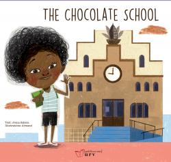 Cover for The Chocolate School