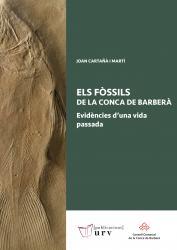 Cover for Els fòssils de la Conca de Barberà: Evidències d'una vida passada