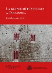 Cover for La repressió franquista a Tarragona