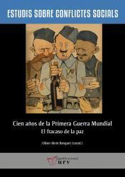 Cover for Cien años de la Primera Guerra Mundial: El fracaso de la paz