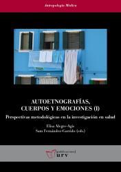 Cover for Autoetnografías, cuerpos y emociones (I): Perspectivas metodológicas en la investigación en salud