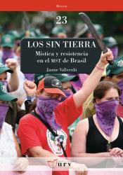 Cover for Los sin tierra: Mística y resistencia en el MST de Brasil