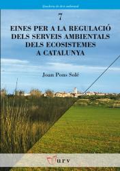Cover for Eines per a la regulació dels serveis ambientals dels ecosistemes a Catalunya