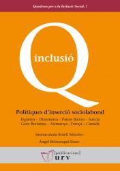 Cover for Polítiques d'inserció sociolaboral: Espanya – Dinamarca – Països Baixos – Suècia – Gran Bretanya – Alemanya – França – Canadà