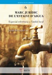 Cover for Marc jurídic de l'estalvi d'aigua : Especial referència a l'àmbit local