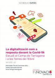 Cover for La digitalització com a resposta davant la Covid-19 : Estudi al Camp de Tarragona i a les Terres de l'Ebre